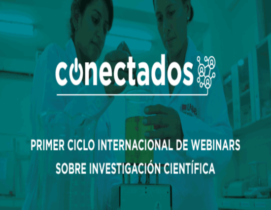 CONECTADOS:  First International Cycle of Webinars on Scientific Research
