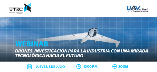 """Webinar: """"Drones: """"Research for the industry with a technological look towards the future"""""""